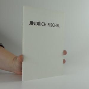 náhled knihy - Jindřich Fischel : potichu : kresby z let 1988-1998 : Galerie Franze Kafky Praha ... 14. leden - 14. únor 1999
