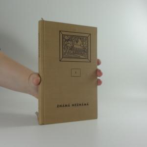 náhled knihy - Známá neznámá I. díl