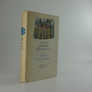 náhled knihy - Bratrstvo : Tři rapsódie. 1. díl: Bitva u Lučence