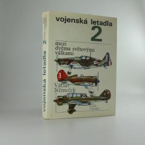 náhled knihy - Vojenská letadla 2 - mezi dvěma světovými válkami