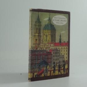 náhled knihy - O Tobě, Praho... : dějiny města