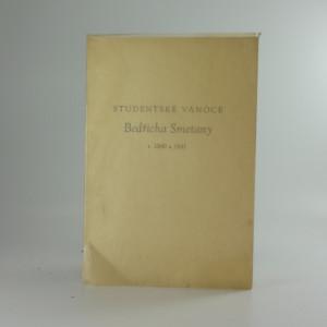 náhled knihy - Studentské vánoce Bedřicha Smetany r. 1840 a 1841