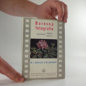 náhled knihy - Barevná fotografie způsobem negativ - positiv