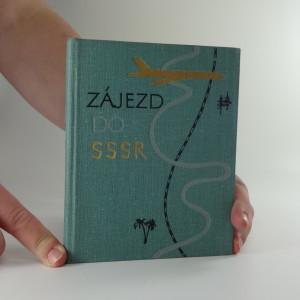 náhled knihy - Zájezd do SSSR : Příručka-průvodce pro turisty