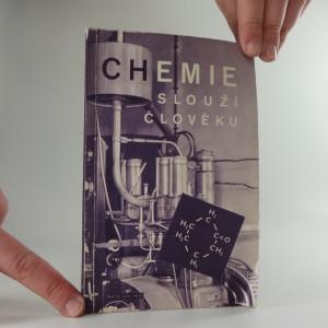 náhled knihy - Chemie sloužící člověku