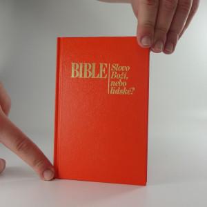 náhled knihy - Bible - Slovo Boží nebo lidské