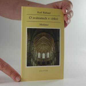 náhled knihy - O svátostech v církvi : Meditace