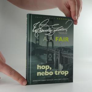 náhled knihy - Hop, nebo trop : detektivní příběhy Donalda Lama a Berty Coolové
