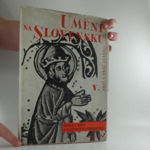 náhled knihy - Umění na Slovensku V. Práce v kovu a zlatnictví středověku