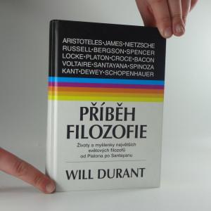 náhled knihy - Příběh filozofie : životy a myšlenky největších filozofů
