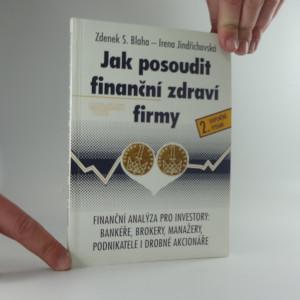 náhled knihy - Jak posoudit finanční zdraví firmy : finanční analýza pro investory: bankéře, brokery, manažery, podnikatele i drobné akcionáře