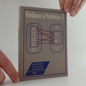 náhled knihy - Relace a funkce 2 - nové směry ve školské matematice
