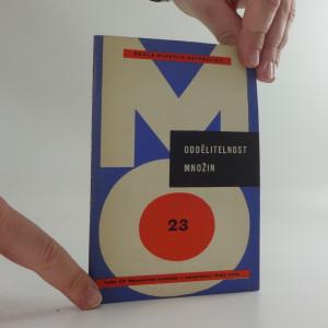 náhled knihy - Oddělitelnost množin- určeno pro účastníky Matematické olympiády