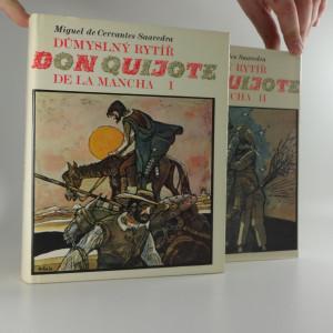 náhled knihy - Důmyslný rytíř don Quijote de la Mancha, Díl I-II.