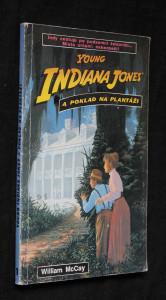 náhled knihy - Knihy o malém Indiana Jonesovi. Díl 1, Young Indiana Jones a poklad na plantáži