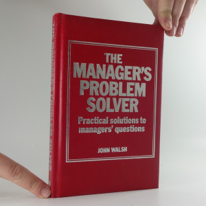náhled knihy - The manager´s problem solver: Practical solution to manager´s questions