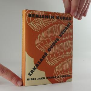 náhled knihy - Zakázané ovoce vědění : bible jako drama a terapie
