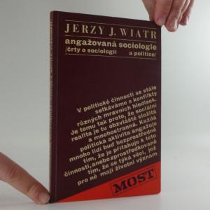 náhled knihy - Angažovaná sociologie : (črty o sociologii a politice)
