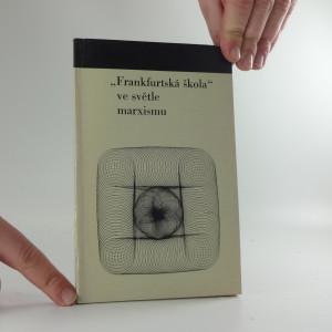 náhled knihy - ,,Frankfurtská škola