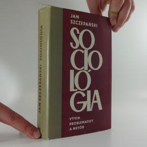 náhled knihy - Sociológia : vývin problematiky a metód