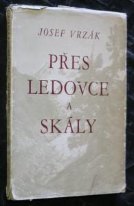 náhled knihy - Přes ledovce a skály : vzpomínky horolezce