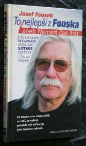 náhled knihy - To nejlepší z Fouska, aneb, Nemám čas lhát : satira, aforismy, epigramy, texty, básně, parafráze, epitafy
