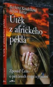 náhled knihy - Útěk z afrického pekla : zpověď Češky o pěti letech týrání a ponížení