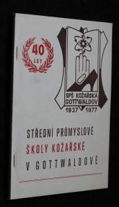 náhled knihy - 40 let Střední průmyslové školy kožařské v Gottwaldově