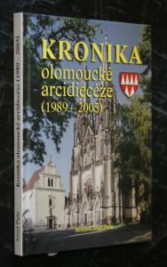 náhled knihy - Kronika olomoucké arcidiecéze : (1989-2005)