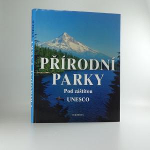 náhled knihy - Přírodní parky pod záštitou UNESCO