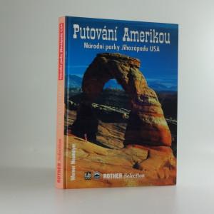 náhled knihy - Putování Amerikou : národní parky Jihozápadu USA