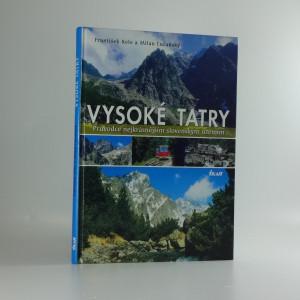 náhled knihy - Vysoké Tatry : průvodce nejkrásnějším slovenským územím