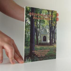 náhled knihy - Křivoklátský památník : 300 let kapličky sv. Eustacha na Křivoklátě 1697-1999