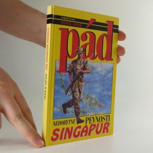 náhled knihy - Pád nedobytné pevnosti : Singapur 1942