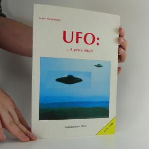 náhled knihy - UFO : ... a přece létají!
