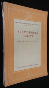 náhled knihy - Zdravotnická osvěta : učební text pro zdravotnické školy