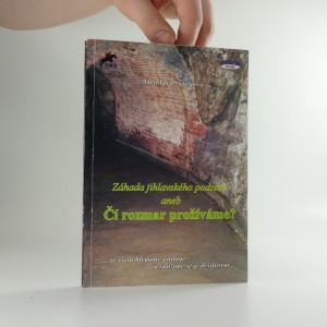 náhled knihy - Záhada jihlavského podzemí aneb Čí rozmar prožíváme?