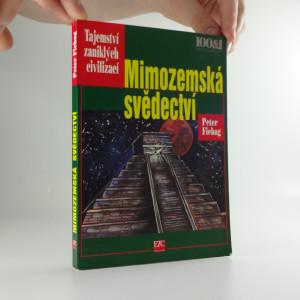 náhled knihy - Mimozemská svědectví : mayské hieroglyfy rozluštěny!
