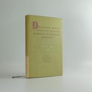 náhled knihy - Dělnické hnutí v českých zemích koncem minulého století (1887-1897)