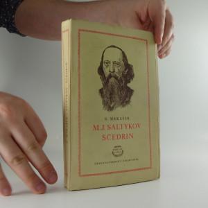 náhled knihy - Saltykov-Ščedrin : Životopis 1. díl