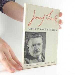 náhled knihy - Josef Suk : vzpomínková mosaika