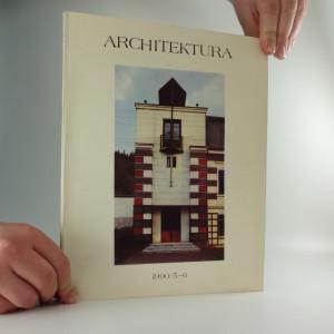 náhled knihy - Architektura, ročník XLIX., číslo 5-6/1990