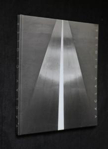 náhled knihy - Václav Cigler : [vydáno k výstavě pořádané ve dnech 28.9.2004-16.1.2005 v Galerii Benedikta Rejta v Lounech