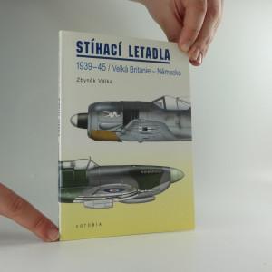 náhled knihy - Stíhací letadla : 1939-45 : Velká Británie - Německo