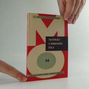 náhled knihy - Faktoriály a kombinační čísla : pro účastníky matematické olympiády