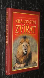 náhled knihy - Království zvířat : velká obrazová encyklopedie