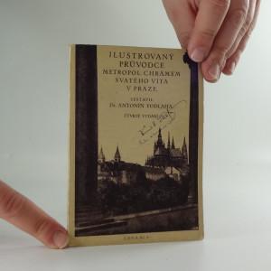 náhled knihy - Ilustrovaný průvodce metropolitním chrámem Svatého Víta v Praze