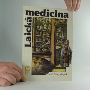 náhled knihy - Laická medicina, aneb, Zdraví je kapitál