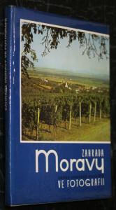 náhled knihy - Zahrada Moravy : Okres Uherské Hradiště ve fotografii