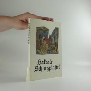 náhled knihy - Sakrale Schnitzplastik : Mittelalterliche Bildwerke aus Thüringen